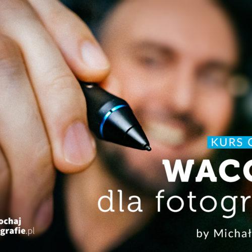 Wacom dla fotografów